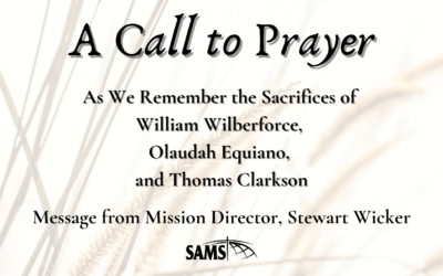 A Call to Prayer as We Remember the Sacrifices of William Wilberforce, Olaudah Equiano, and Thomas Clarkson